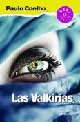 Las Valkirias (the Valkyries) [Spanish]