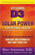 Vitamin D3 and Solar Power for Optimal Health