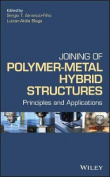 Joining of Polymer-Metal Hybrid Structures