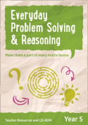 Everyday Problem Solving and Reasoning - Year 5 Everyday Problem Solving and Reasoning