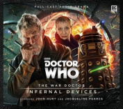 The War Doctor - Infernal Devices  [Audio]