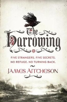 The Harrowing: Five strangers. Five secrets. No refuge. No turning back.