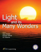Light and its Many Wonders