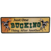 Rivers Edge Products 27cm x 8.9cm Tin Sign Just One Bucking Thing