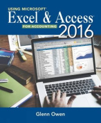 Using Microsoft (R) Excel (R) and Access 2016 for Accounting
