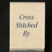 "Wooden stamp ""Cross stitched By"""