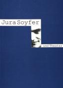 Jura Soyfer Und Theater [GER]