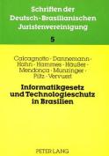 Informatikgesetz Und Technologieschutz in Brasilien [GER]