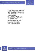 Das Alte Testament ALS Geistige Heimat [GER]
