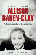 The Murder of Allison Baden-Clay
