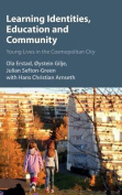 Learning Identities, Education and Community