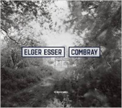 Elger Esser - Combray