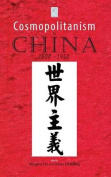 Cosmopolitanism in China, 1600-1950
