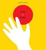 Give and Take [Board Book]