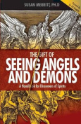 The Gift of Seeing Angels and Demons