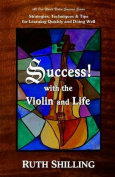 Success with the Violin and Life
