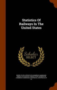 Statistics of Railways in the United States