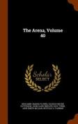 The Arena, Volume 40