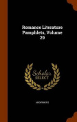 Romance Literature Pamphlets, Volume 29