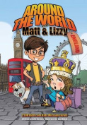 Around the World with Matt and Lizzy - England