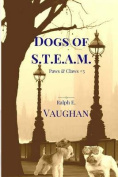 Dogs of S.T.E.A.M.