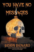 You Have No Messages