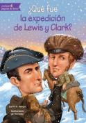 Que Fue La Expedicion de Lewis y Clark?  [Spanish]