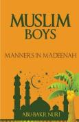 Muslim Boys-Manners in Madeenah