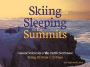 Sleeping on the Summits