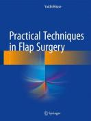 Practical Techniques in Flap Surgery