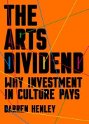 The Arts Dividend