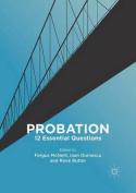 Probation: 12 Essential Questions