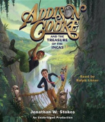 Addison Cooke and the Treasure of the Incas [Audio]
