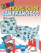 Kids' Travel Guide - San Francisco