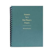 Answer To A Pool Players Prayers - Spiral Bound Billiards Book
