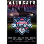 Arizona Wildcats 2012 College World Series National Champions Poster 24 x 36