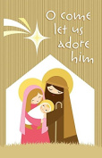 Anchor Wallace Publishers 131305 Bulletin - O Come Let Us Adore Him