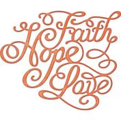 Cheery Lynn Designs Faith Hope & Love Die