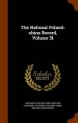 The National Poland-China Record, Volume 31