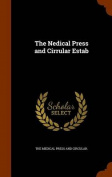 The Nedical Press and Cirrular Estab