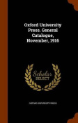 Oxford University Press. General Catalogue, November, 1916