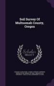 Soil Survey of Multnomah County, Oregon