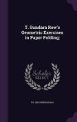 T. Sundara Row's Geometric Exercises in Paper Folding;