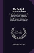 The Scottish Licensing Laws