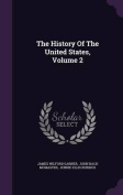 The History of the United States, Volume 2