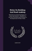 Notes on Building and Road-Making