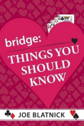 Bridge: Things You Should Know
