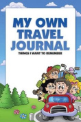 My Own Travel Journal