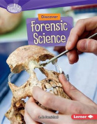 Discover Forensic Science