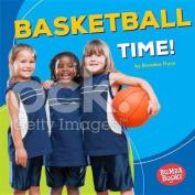 Basketball Time!